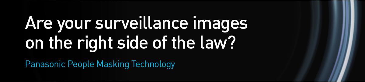 Panasonic @IFSEC2016, CCTV Privacy Protection
