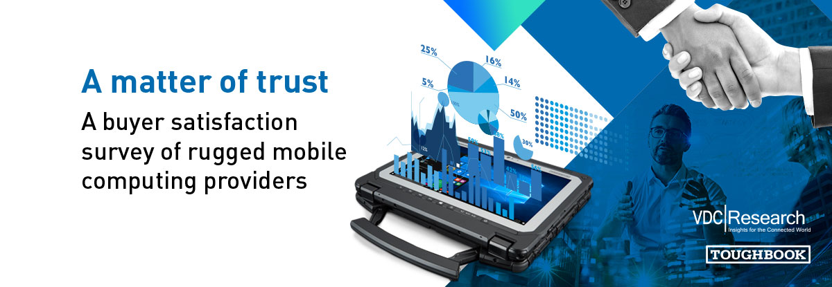 A matter of trust. A buyer satisfaction survey of rugged mobile computing providers, 2018